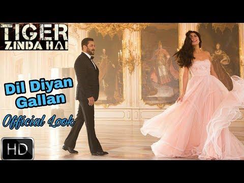 Dil Diyan Gallan Official Song Look | Salman Khan | Katrina Kaif | Tiger Zinda Hai