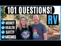 RV Living Full Time (Money, Safety, Health, Mistakes) & 101 Q & A's!