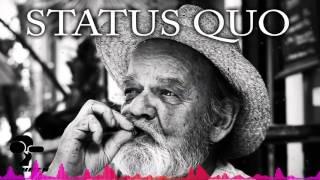 Watch Status Quo Aint Complaining video