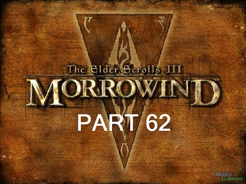 Let's Play The Elder Scrolls III: Morrowind GOTY Edition Part 62 W/Commentary