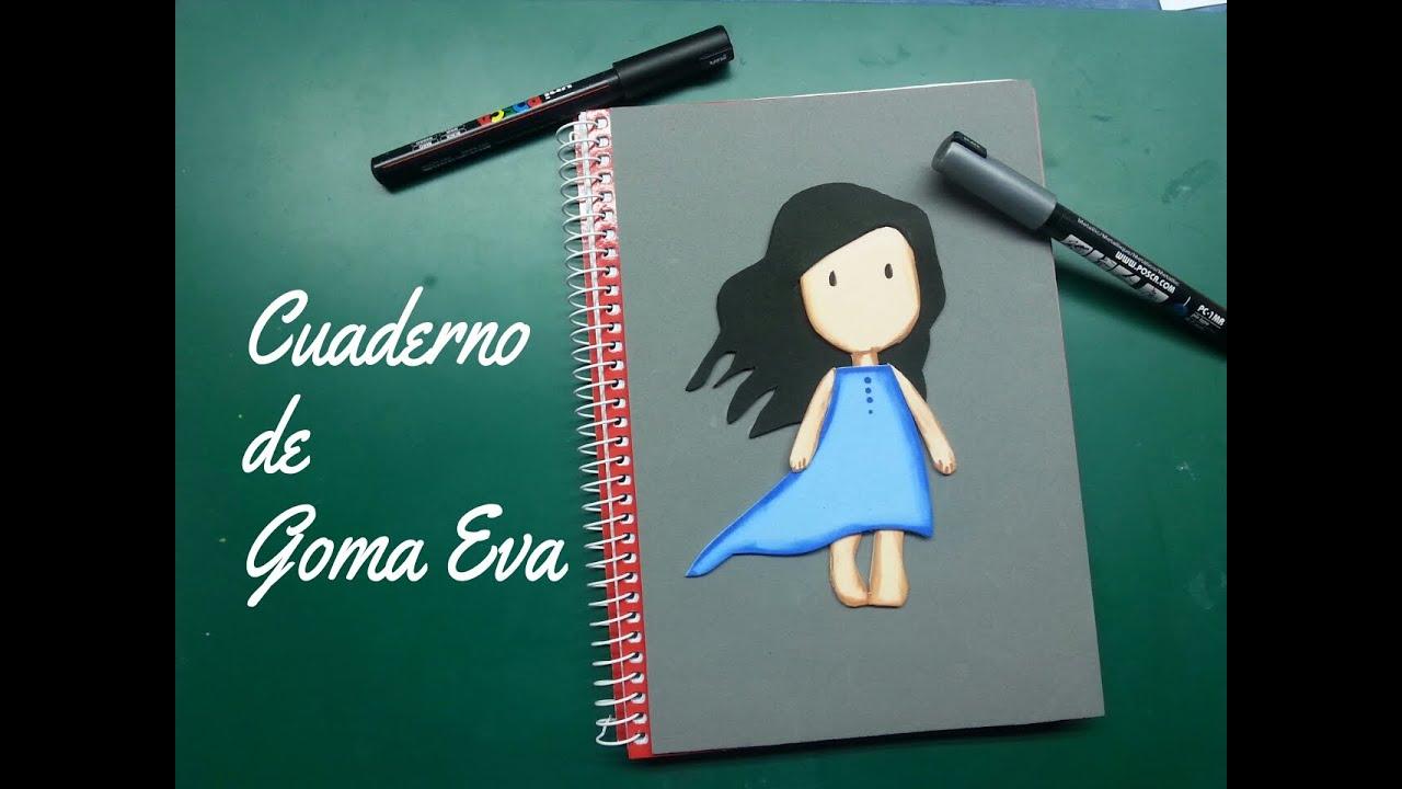 Personalizando Un Cuaderno Con Goma Eva  Foamy