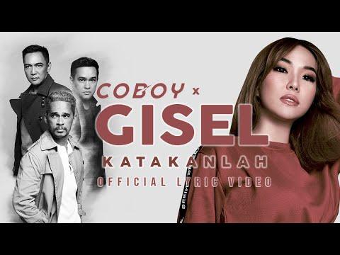 Download Coboy x Gisel - Katakanlah  s  Mp4 baru