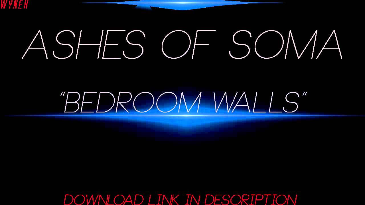 Bedroom Walls Ashes of Soma Ashes of Soma Bedroom Walls