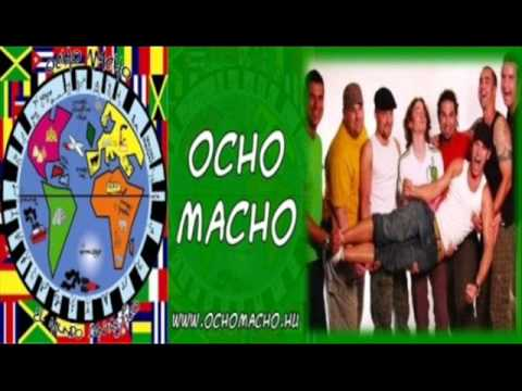 Ocho Macho - Viva Cuba (english)