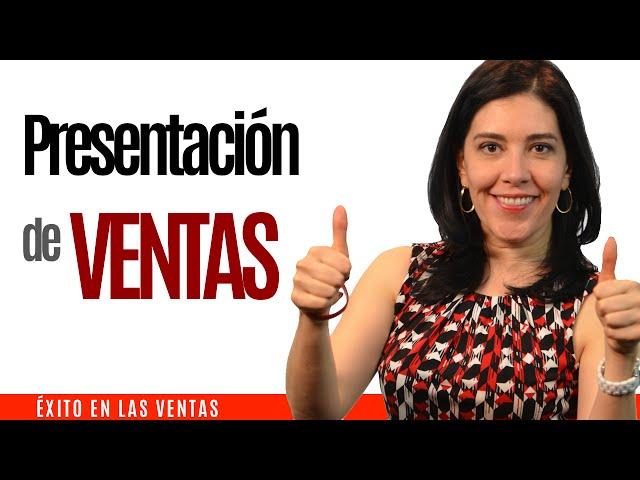 CURSO de ventas y vendedores exitosos 2: Presentación de Ventas