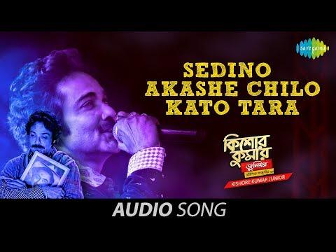 Sedino Akashe Chilo Kato Tara | Audio | Kishore Kumar Junior | Prosenjit Chatterjee | Babul Supriyo