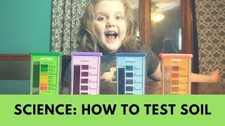How to use a Soil Kit Test | Fun Homeschool Science Experiment STEM