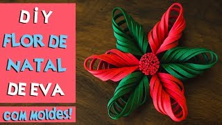 DIY: FLOR DE NATAL DE EVA / COMO FAZER FLOR DE NATAL COM EVA   BLOG CRIATIVO