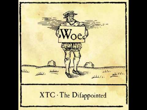 Xtc - The Dissapointed