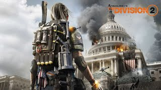 The Divison 2 - Let's Play Part 1: Cleaning up Washington D.C. [PC][Max Settings]