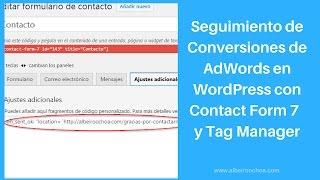 Seguimiento de Conversiones de AdWords en WordPress con Contact Form 7 y Google Tag Manager