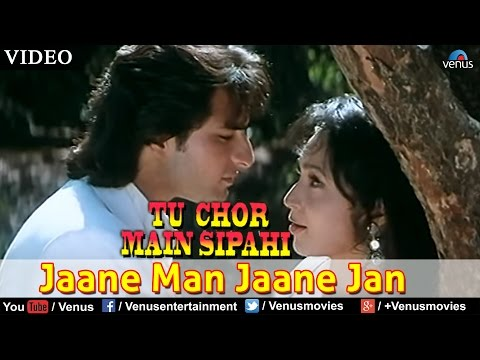 Jaane Man Jaane Jan (tu Chor Main Sipahi) video