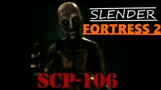 Slender Fortress 2 - SCP-106 (new boss!)