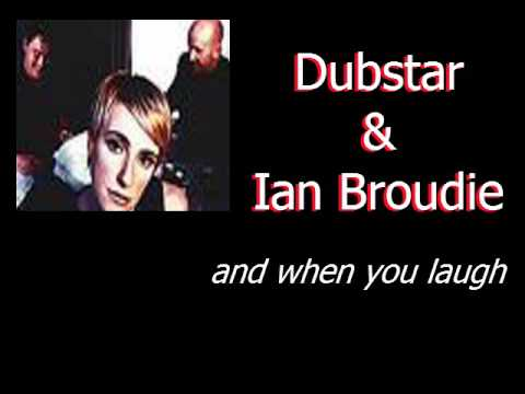Dubstar & Ian Broudie And When You Laugh