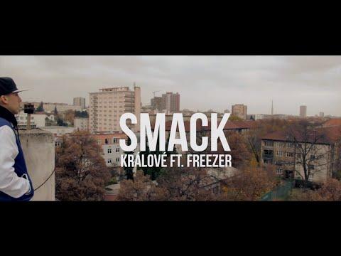 SMACK – KRÁLOVÉ (OFFICIAL MUSIC VIDEO)