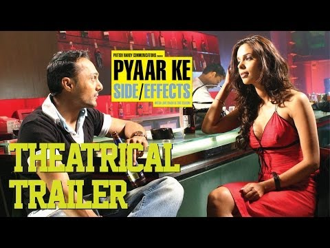 Pyaar Ke Side Effects - Theatrical Trailer