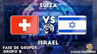 CR WORLDS | SUIZA VS ISRAEL| GRUPO B | CLASH ROYALE