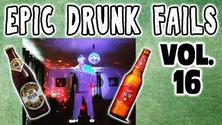 DRUNK FAIL COMPILATION VOL 16: DRUNK PEOPLE DOING THINGS - Epic 2018 Drunk Videos! Falls and Fails!