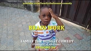 BRAIN WORK  (Mark Angel Comedy like) (Family The Honest Comedy) (Episode  34)