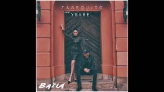Tarequito - Baila ft. Ysabel