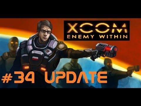 XCOM: Enemy Within [Episode 34: Supply Barge and Update!]