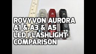 RovyVon Aurora A1 & A3 & A5 550 Lumen LED Keychain Flashlight for EDC Unboxing and Review