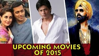 Bollywood Upcoming Movies of 2015 | Baby, Dolly Ki Doli, Badlapur & MORE | PART 2