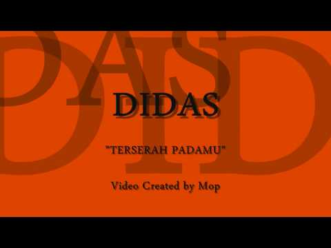 DIDAS - Terserah Padamu (Lyrics)