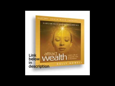 Attract Wealth Law of Attraction Prosperity Manifestation Subliminal Reprogramming Kelly Howell  1