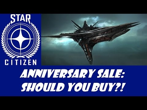 Star Citizen: Anniversary Sale - Should You Buy?