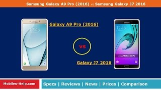 Samsung Galaxy A9 Pro 2016 vs Samsung Galaxy J7 2016 - Fast Comparison