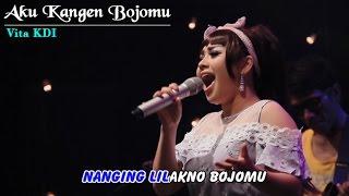 download lagu Vita - Aku Kangen Bojomu gratis