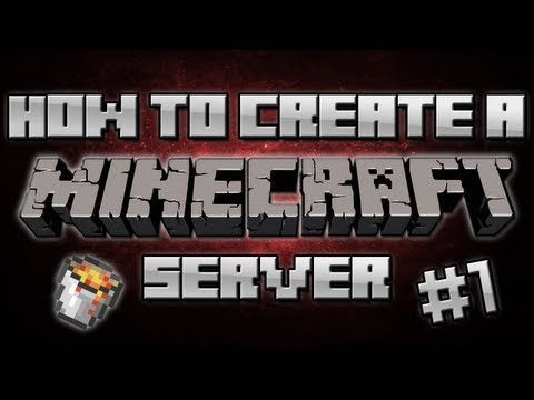 1.7.2 How to make a Minecraft server [Easy] [No Hamachi]- #1