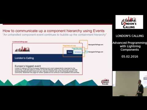 Advanced Programming with Lightning Components at London's Calling 2016