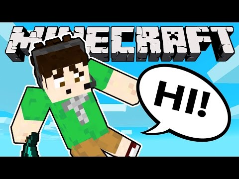 HELLO ONCE AGAIN! - Minecraft
