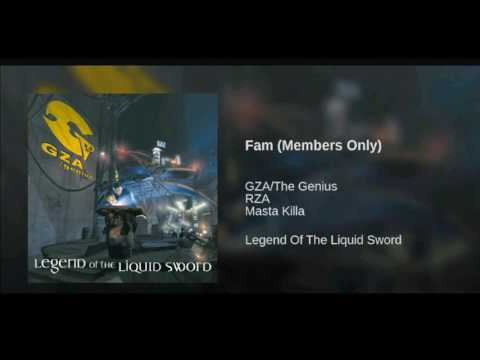 Fam  (Members Only)- GZA FT- RZA & Masta Killa ...