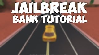 JailBreak Beta Tutorial How to Rob the Bank  ROBLO