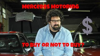 Mercedes Motoring to Buy or Not to Buy