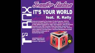 Jennifer Hudson Video - Jennifer Hudson feat. R. Kelly - It's Your World (Terry Hunter Club Mix)