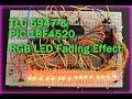 TLC5947 12 bit PWM LED Driver -  Fading RGB LED - PIC 18F4520