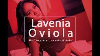 Me Time Ala 'Lavenia Oviola'