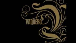 Watch Vaquero All Day Dreamer video