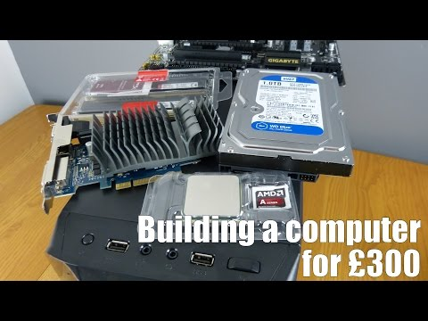 Building a computer for £300