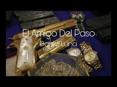 Daniel Luna y Su Estilo Campirano - El Amigo del Paso
