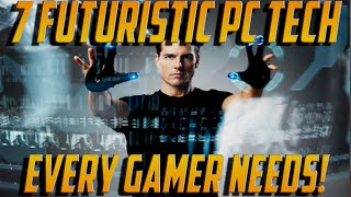 7 CRAZY COOL PC Gamer Tech MUST HAVES ▶ STRAIGHT FROM THE FUTURE