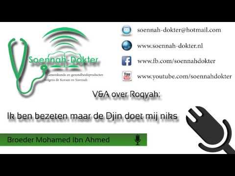 Vraag en Antwoord over Roqyah 1: Ik ben bezeten maar de Djin doet mij niks