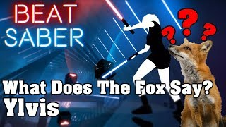 Download Lagu Beat Saber - What Does The Fox Say? - Ylvis (custom song) | FC Gratis STAFABAND