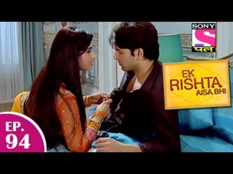 Ek Rishta Aisa Bhi - Ek Rishta Aisa Bhi - एक रिश्ता ऐसा भी - Episode 94 - 22nd December 2014 video