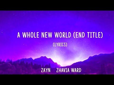 """ZAYN, Zhavia Ward - A Whole New World (End Title) [From """"Aladdin""""/Lyrics]"""