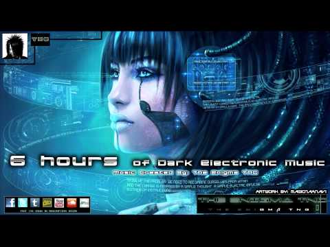 6 Hours of Dark Electronic Music Music Videos